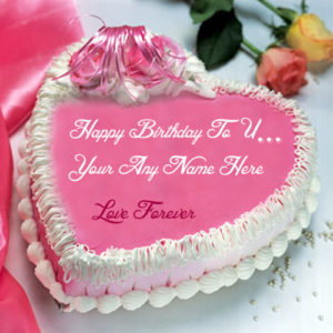 Birthday Wishes Love Forever Cake Name Write Photo Edit
