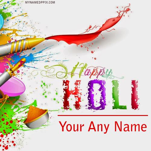 2018 Happy Holi Beautiful Wish Cards Name Print Images