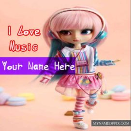 Love Music Doll Write Name Profile Photo Status Editable
