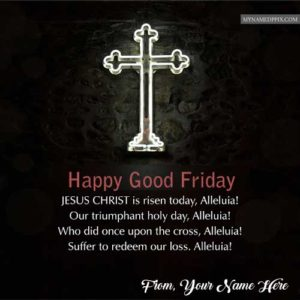 Write Your Name On Happy Good Friday Wishes Quotes Photo Edit