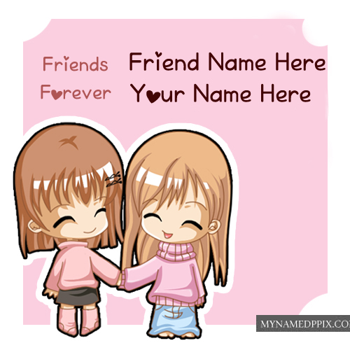 True Friends Girls Name Write Best Friendship Forever Pictures