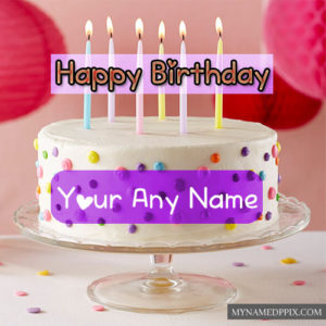 Write Name Candles Happy Birthday Cakes Images Send Online