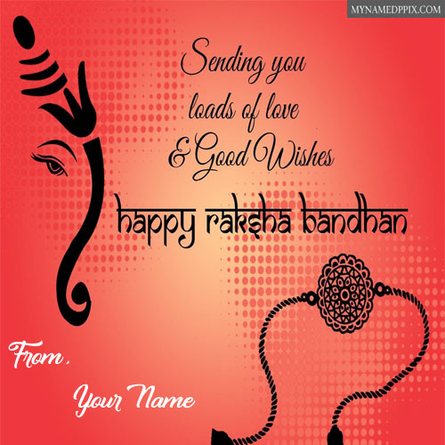 Happy Raksha Bandhan Wishes Name Greeting Cards Photos