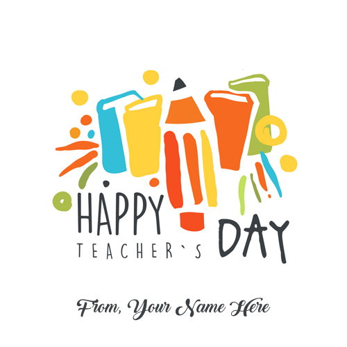 Happy Teachers Day Name Write Pictures Online Create Free Status