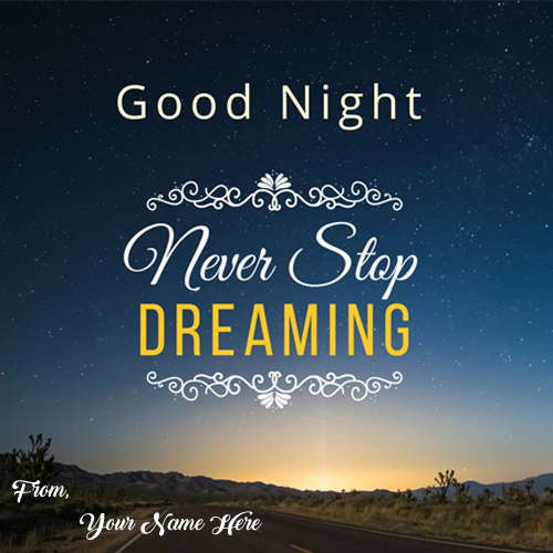 Good Night Motivational Greeting Card Name Write Send Status Photos