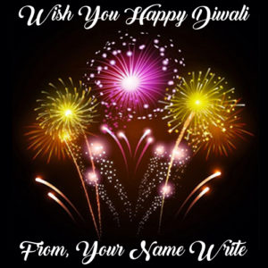 Write Name Diwali Beautiful Firework Wishes 2018 Images