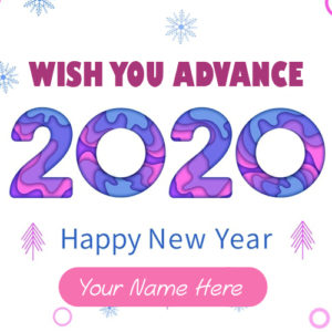 Advance 2020 New Year Wishes Images With Name Pics